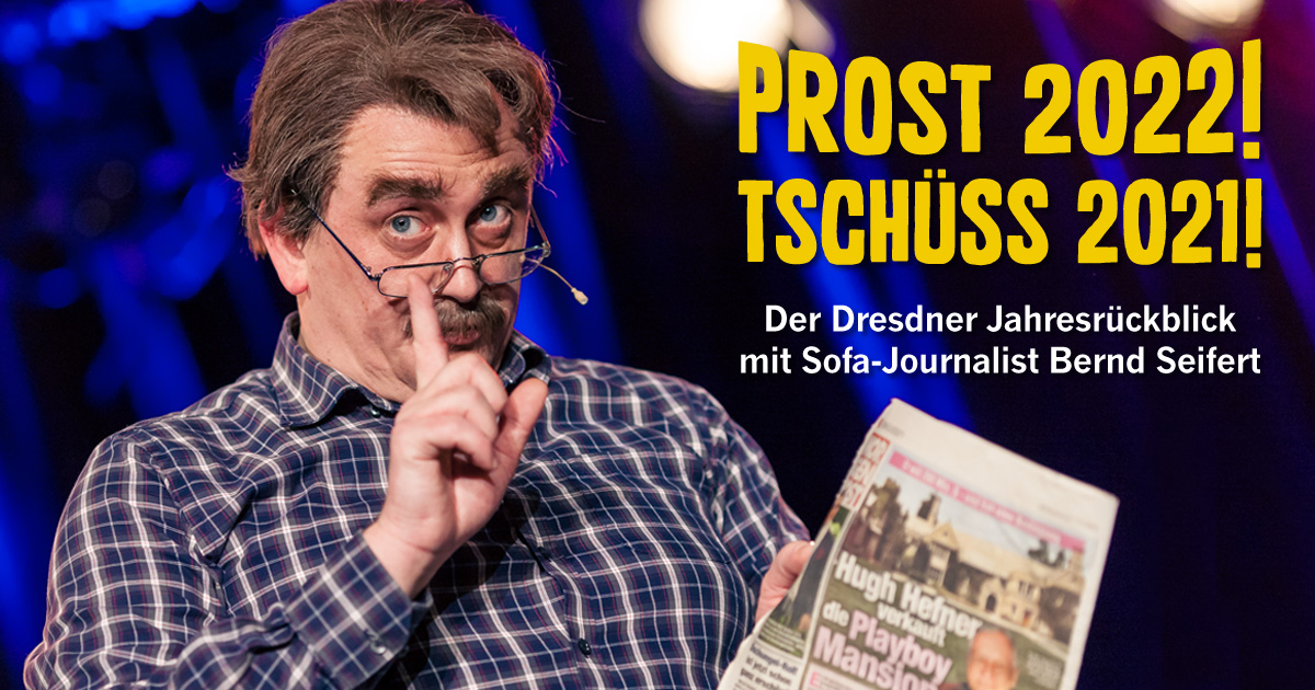 Boulevardtheater Dresden 2021